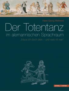 """Hans Georg Wehrens: """"Der Totentanz im alemannischen Sprachraum"""""""