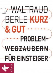 Kurz & gut von Waltraud Berle