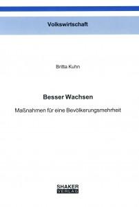 Buchcover Britta Kuhn - Besser Wachsen