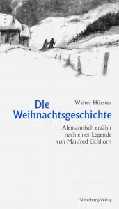 """""""Die Weihnachtsgeschichte"""" von Walter Hürster, 44 Seiten, Silberburg, 9,95 €."""