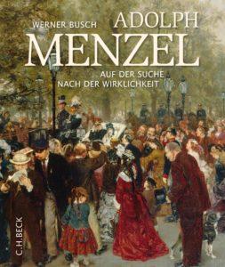 Werner Busch - Adolph Menzel