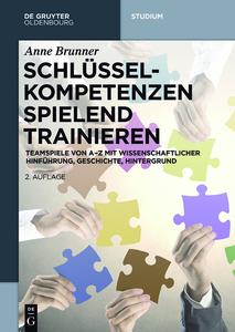 """""""Schlüsselkompetenzen spielend trainieren"""" von Anne Brunner, 320 Seiten, De Gruyter Studium, €39,95."""