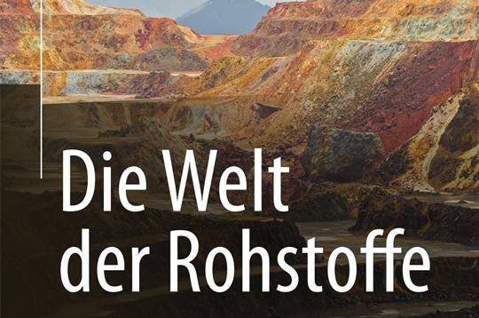 Florian Neukirchen & Gunnar Ries: Die Welt der Rohstoffe. Lagerstätten, Förderung und wirtschaftliche Aspekte, 38,86 €. ISBN: 978-3-642-37738-9