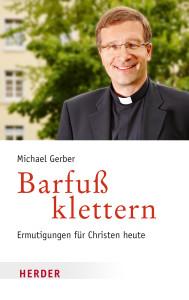Michael Gerber, Barfuß klettern